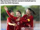 """Báo châu Á: """"Tuyển nữ Việt Nam đang có cơ hội dự Olympic"""""""