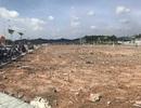 Đồng Nai: Hơn 300 dự án bị đề nghị hủy bỏ vì... kém năng lực