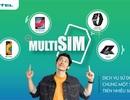 Nhà mạng đầu tiên cung cấp dịch vụ MultiSIM dùng 1 SIM trên nhiều thiết bị
