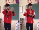 """Nam sinh Bắc Giang nhảy vũ điệu """"Ghen Cô Vy"""" gây sốt mạng"""