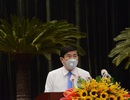 Chủ tịch TPHCM: Chấp nhận hy sinh lợi ích kinh tế, đảm bảo an toàn cho dân