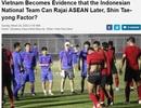 """Báo Indonesia: """"Bóng đá Việt Nam là tấm gương để học hỏi"""""""
