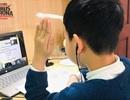 Dạy học trực tuyến sẽ được công nhận chính thức ở trường phổ thông