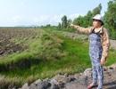 """Canh tác gần 30 năm, 60ha đất bỗng """"lọt"""" vào quỹ đất công: Đâu là sự thật?"""
