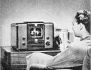 TV đã tiến hoá thế nào trong gần một thế kỷ qua?