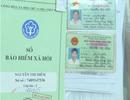 Nhiều rủi ro khi cho người khác mượn hồ sơ tham gia bảo hiểm xã hội