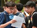 Chính phủ yêu cầu giám sát chặt kỳ thi tốt nghiệp THPT và tuyển sinh ĐH,CĐ