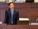 Sáng mai, Bộ trưởng Công Thương trả lời chất vấn về các dự án nghìn tỷ thua lỗ