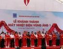 Thủ tướng khánh thành Nhà máy nhiệt điện lớn nhất Đông Nam Á