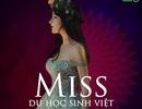 Lần đầu tiên tổ chức thi Hoa khôi DHS Việt khắp năm châu
