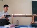 """Clip thí nghiệm Vật lý bằng nhạc EDM của thầy giáo Quảng Nam gây """"sốt"""""""