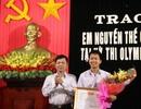 Quảng Bình: Biểu dương học sinh giành HCV Olympic Vật lý Quốc tế 2016