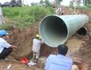 Đường ống nước sông Đà lại sự cố, hàng vạn người ngóng nước