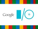 """Những """"nhân vật chính"""" sẽ lộ diện tại Google I/O 2015"""