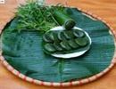 Lên Lạng Sơn tìm ăn bánh ngải cứu của người Tày