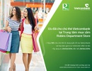 Vietcombank ưu đãi chủ thẻ khi mua sắm tại Robins Department store
