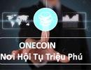 """""""Tuyệt chiêu"""" lôi kéo khách hàng của nhân viên tư vấn Onecoin"""