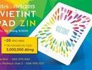 Quỹ học bổng Vietint – Mừng 30/4 và 1/5 tặng ngay iPad mini