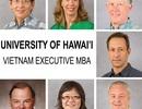 ĐH Hawaii đang mở khóa Executive MBA  thứ 15 tại Việt Nam