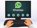 WhatsApp trình làng phiên bản dành cho máy tính Windows và OS X