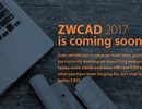 ZWCAD 2017 sắp ra mắt với nhiều tính năng mới