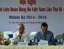 VFF cần tiếng nói chung vì bóng đá Việt Nam
