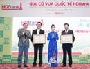Giải cờ vua quốc tế HDBank qua 6 lần tổ chức: Nơi chấp cánh cho những tài năng