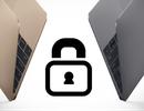 """Mẹo thiết lập khả năng """"bất khả xâm phạm"""" cho máy Mac"""