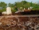 Hà Nội: Hoảng loạn vì 23 ngôi mộ của gia đình bỗng dưng... biến mất
