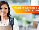 Tuần lễ tư vấn Du học & làm việc tại Úc – Mỹ - Singapore