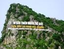 VQG Phong Nha - Kẻ Bàng được UNESCO vinh danh lần thứ 2