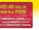 Kiều hối trao tay - Nhận ngay Iphone