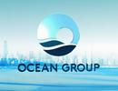 Ocean Group bị phong tỏa tài khoản tại Ocean Bank