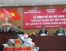 """Công bố hai bộ sách """"Lịch sử Quân sự Việt Nam"""""""