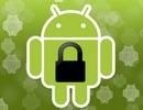 Google thêm tính năng khóa thiết bị Android từ xa