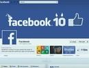 Facebook và những dấu mốc đáng nhớ trong 10 năm qua
