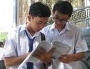 Thứ trưởng Bộ GD-ĐT: Quy chế thi mới sẽ chống học lệch