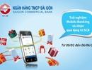 Tận hưởng ưu đãi cùng SCB Mobile Banking