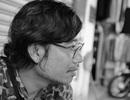 Nhà văn Lê Anh Hoài: Không thể chơi mãi một trò