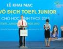 Vòng 2 TOEFL Junior Challenge 2013 - Thử sức với bài thi TOEFL Junior quốc tế