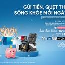 Gửi tiền, quẹt thẻ cùng VietinBank, trúng quà tặng sức khỏe hấp dẫn