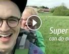 Bố siêu nhân có thể làm mọi thứ