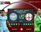 Man City - Southampton: Lấy lại niềm tin