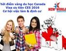 Thời điểm vàng du học Canada cùng Visa ưu tiên CES và cơ hội định cư cao 2016