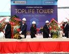TopLife Tower chính thức ra mắt thị trường
