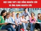 Học sinh THPT: Học bổng nghiên cứu và ứng dụng nghiên cứu