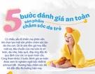 5 bước đánh giá an toàn sản phẩm chăm sóc da trẻ