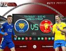 Man Utd - Leicester City:  Thử thách đầu tiên
