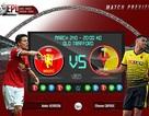 Man Utd - Watford: Tiếp tục nuôi mộng top 4