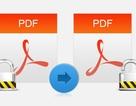 """Mẹo gỡ bỏ mật khẩu file PDF """"siêu tốc"""""""
